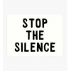 Stop the Silence and demand Justice For Ever.